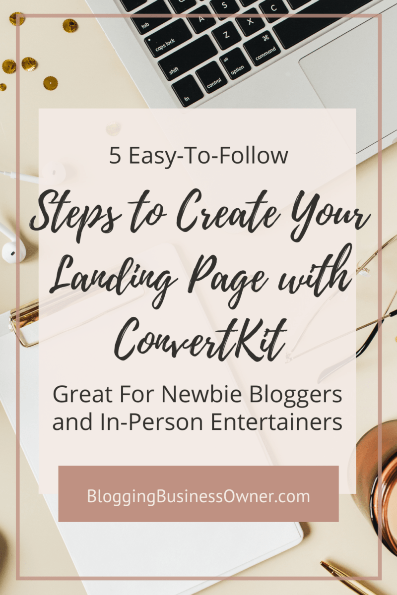 5 Easy Steps to Create Your Landing Page with ConvertKit