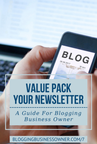 VALUE PACK YOUR NEWSLETTER_ A GUIDE FOR BLOGGING BUSINESS OWNERS