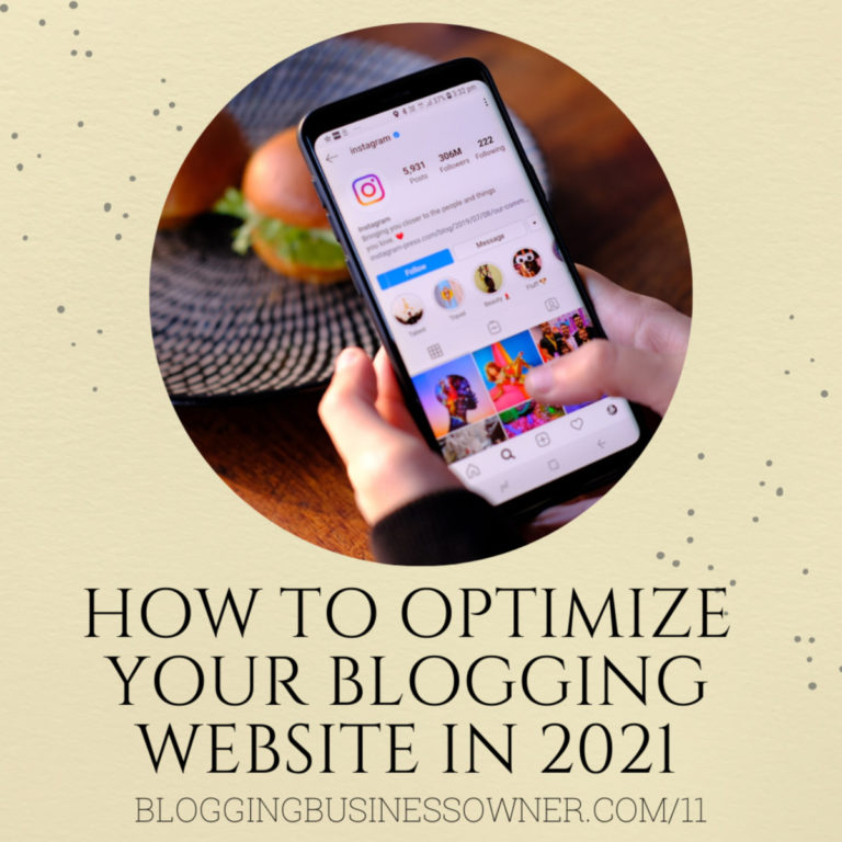 HOW TO OPTIMIZE YOUR BLOGGING WEBSITE IN 2021