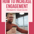 Instagram for blogging business owners: how to increase engagement and promote your blog.