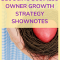 BLOGGING BUSINESS OWNER GROWTH STRATEGY: HOW I AM INCREASING TRAFFIC AND NURTURING MY COMMUNITYSHOWNOTES (1)