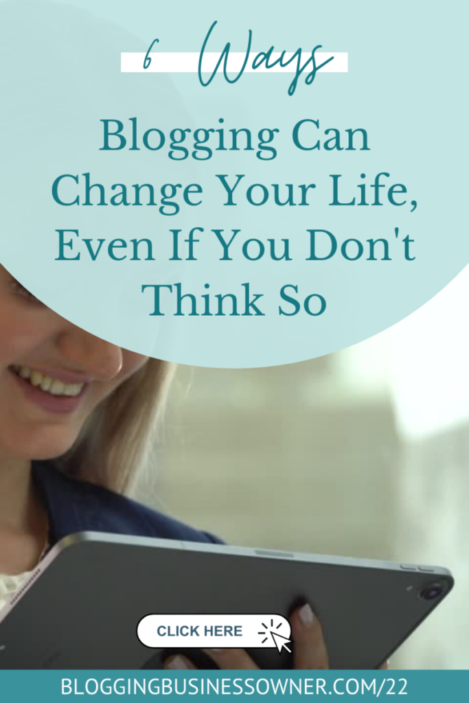 6-Ways-Blogging-Can-Change-Your-Life-Even-If-You-Dont-Think-So